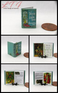 THROUGH THE LOOKING GLASS Miniature One Inch Scale Readable Illustrated Book
